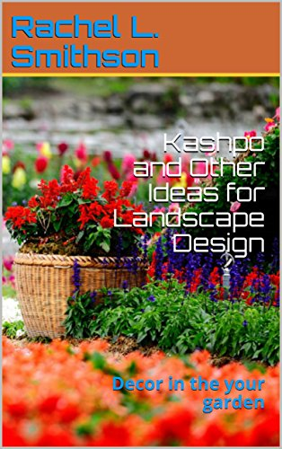 Kashpo and Other Ideas for Landscape Design: Decor in the your garden (English Edition)