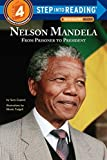 Nelson Mandela: From Prisoner to President (Step into Reading) 画像