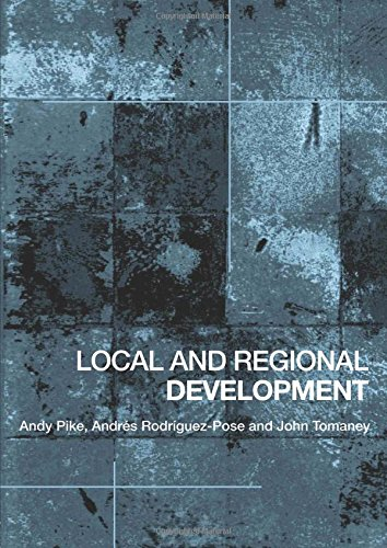 Download Local and Regional Development 0415357187