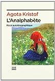 L'analphabete: Recite Autobiographique