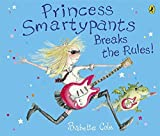 Princess Smartypants Breaks the Rules