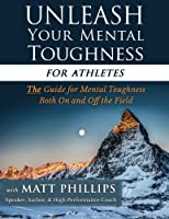 Unleash Your Mental Toughness for Athletes