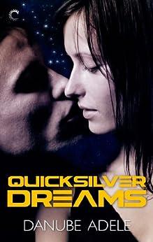 Quicksilver Dreams (Dreamwalkers) by [Adele, Danube]