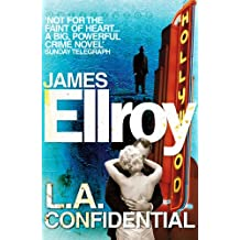 LA Confidential: Classic Noir (L.A. Quartet Book 3)