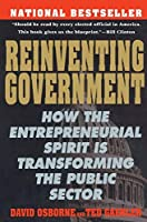 Reinventing Government: How the Entrepreneurial Spirit is Transforming the Public Sector (Plume) by David Osborne Ted Gaebler(1993-02-01)