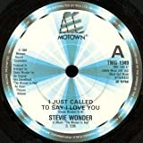 """I Just Called To Say I Love You - Stevie Wonder 7"""" 45"""