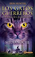 Medianoche/ Midnight (Gatos: Nueva Profecia / Warriors: the New Prophecy)