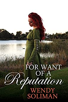 For Want of a Reputation by [Soliman, Wendy]