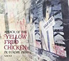 "ATTACK OF THE ""YELLOW FRIED CHICKENz"" IN EUROPE 2010(在庫あり。)"