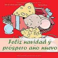 Feliz navidad y próspero año nuevo - Libro de colorear para niños - Patrones felices (Año Nuevo 2020!)