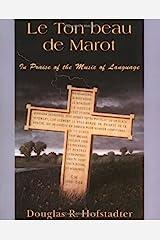 Le Ton Beau De Marot: In Praise Of The Music Of Language Paperback