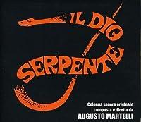 Il Dio Serpente by Augusto Martelli (2013-05-03)