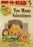 Too Many Valentines (Robin Hill School)