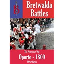 Battle of Oporto (Bretwalda Battles)