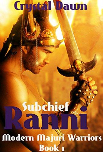 Download Subchief Ranni (Modern Majuri Warriors Book 1) (English Edition) B01M5AP704