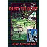 Dust to Dust (Rebecca Reid/Michael Campbell)