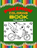 Pokemon Coloring Book (Valume 1): Pokemon Activity Book for Kids. Coloring, Dot To Dot, Mazes, Word Search and More! This Activity Book Will Be Interesting For Boys, Girls, Toddlers, Preschoolers, Kids 3-8, 6-8, 8-12 ages.