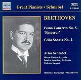 ベートーヴェン:ピアノ協奏曲第5番「皇帝」/チェロ・ソナタ第2番(シュナーベル)(1932)