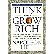 Think and Grow Rich: The Landmark Bestseller Now R...