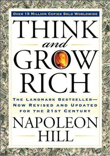 Think and Grow Rich: The Landmark Bestseller Now Revised and Updated for the 21st Centuryの詳細を見る
