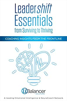 Leadershift Essentials: From Surviving to Thriving: Coaching Insights from the Frontline by [Solutions, UBalancer]
