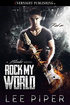 Rock My World (A Mondez Novel Book 1) by [Piper, Lee]