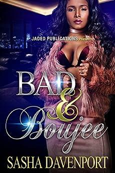 Bad and Boujee by [Davenport, Sasha]