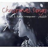 Ellen & Bernd Marquart Jazzlife - Christmas Songs -