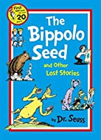 The Bippolo Seed and Other Lost Stories (Dr. Seuss) by Dr. Seuss(1905-07-04)