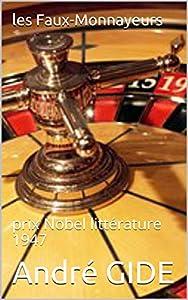 les Faux-Monnayeurs : prix Nobel littérature 1947 (French Edition)