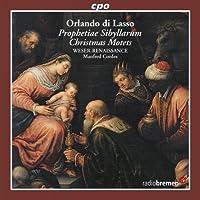 Prophetiae Sibyllarum / Christmas Motets by O. Di Lasso (2010-02-23)