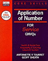 Application of Number (Core Skills for Service GNVQs S.)