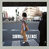 Subway Silence [12 inch Analog]