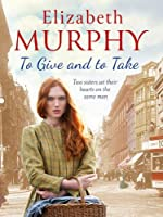 To Give and To Take (Liverpool Sagas)