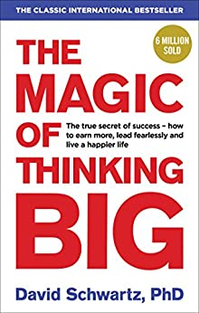[Schwartz, David J]のThe Magic of Thinking Big (English Edition)