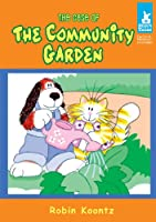 The Case of the Community Garden (Short Tales Furlock and Muttson Mysteries)