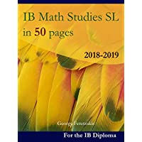 IB Math Studies SL in 50 pages: 2018-2019 (English Edition)