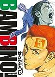 バンビ〜ノ! SECONDO 5 (ビッグコミックス)