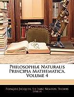 Philosophiae Naturalis Principia Mathematica, Volume 4