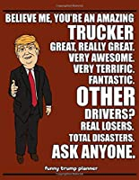 Funny Trump Planner: Funny Trucker Planner for Trump Supporters (Conservative Trump Gift)