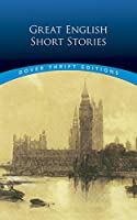 Great English Short Stories (Dover Thrift Editions)