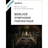 Berlioz, Symphonie fantastique - Mariss Jansons - Berliner Philharmoniker