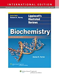Biochemistry (Lippincott Illustrated Reviews Series)