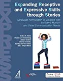 EXPanding Receptive and Expressive Skills Through Stories (EXPRESS): Language Formulation in Children With Selective Mutism and Other Communication Needs