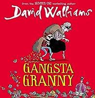 Gangsta Granny by David Walliams(2011-10-27)