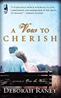 A Vow To Cherish (Steeple Hill Women's Fiction)