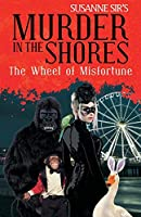 The Wheel of Misfortune (Murder in the Shores a Georgi Girl)