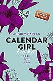Calendar Girl - Berührt: April/Mai/Juni (Calendar Girl Quartal 2) (German Edition)