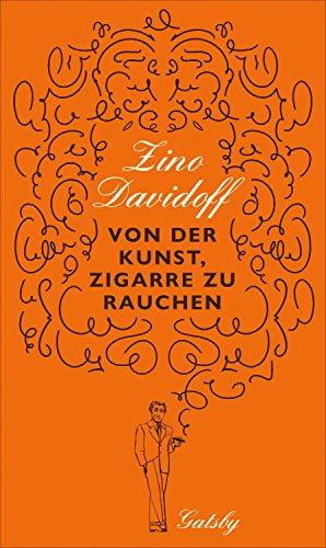 Von der Kunst, Zigarre zu rauchen (Gatsby) (German Edition)