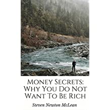 Money Secrets: Why You Do Not Want To Be Rich